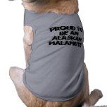 ORGULLOSO SER una camisa del perro del MALAMUTE DE Playera Sin Mangas Para Perro