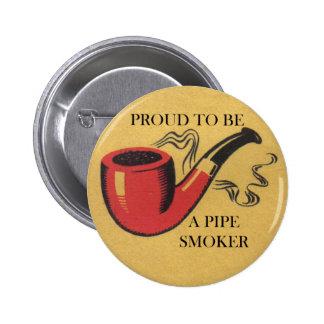 Orgulloso ser una insignia del botón del fumador pin redondo de 2 pulgadas