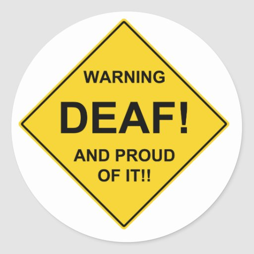 Orgulloso sordo etiqueta