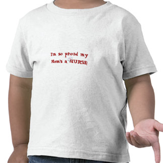 ¡Orgulloso una ENFERMERA de mi mamá +Casquillo de Camiseta