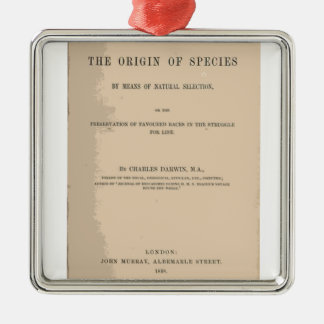 Origin of Species by Means of Natural Selection Metal Ornament