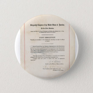 ORIGINAL 19th Amendment U.S. Constitution Pinback Button