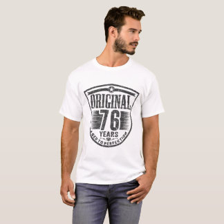 ORIGINAL 76 YEARS AGED TO PERFECTION T-Shirt