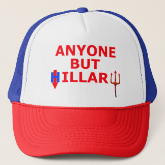 Original Anyone but HILLARY design by the kid Trucker Hat
