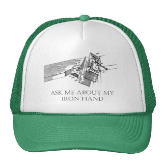"Original ""Ask Me About My Iron Hand""  Cap Trucker Hat"