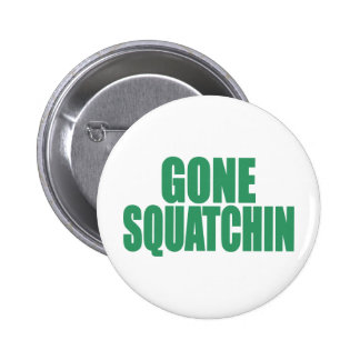 Original & Best-Selling Bobo GONE SQUATCHIN Green Button