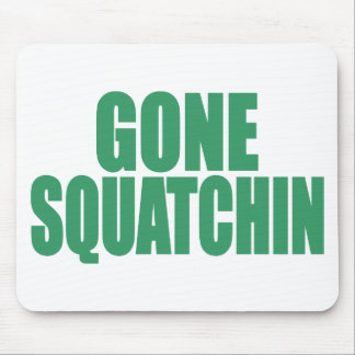 Original & Best-Selling Bobo GONE SQUATCHIN Green Mousepads