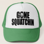 """Original &amp; Best-Selling Bobo&#39;s GONE SQUATCHIN Hat<br><div class=""""desc"""">I do think there&#39;s a SQUATCH IN THESE WOODS.  Fun design like TV&#39;s popular """"Bobo - GONE SQUATCHIN"""" hat - celebrating everyone&#39;s favorite 9 foot hairy nightmare - BIGFOOT.  For fans of the Animal Planet TV show FINDING BIGFOOT,  our Bigfoot Shirts and Bigfoot Hats make the PERFECT GIFT.</div>"""