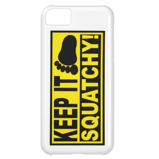 Original & Best-Selling Bobo's KEEP IT SQUATCHY! Cover For iPhone 5C