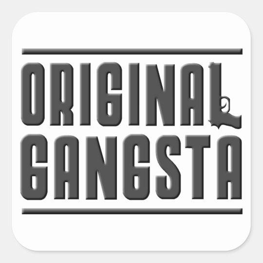 Original Gangsta Square Sticker