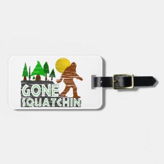 Original Gone Squatchin Design Luggage Tag