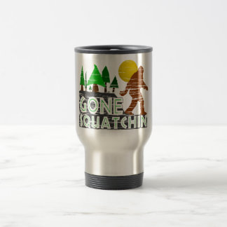Original Gone Squatchin Design Travel Mug