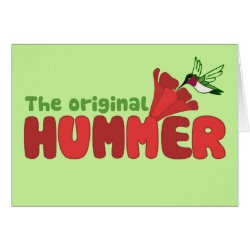 Greeting Card with The Original Hummer design
