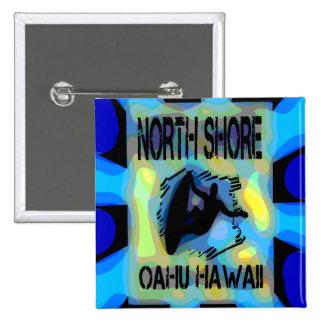 Orilla del norte Oahu Hawaii Pins