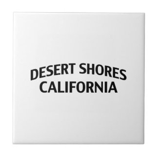 Orillas de desierto California Teja Cerámica