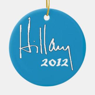 Ornamento de Hillary Clinton 2012 Adorno Navideño Redondo De Cerámica