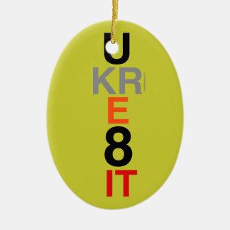 Ornamento de la afirmación de UKRE8IT usted lo cr Adorno