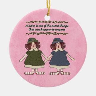 Ornamento de la inspiración de la hermana adorno redondo de cerámica