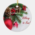Ornamento del día de fiesta de Hillary Clinton Adorno Redondo De Cerámica