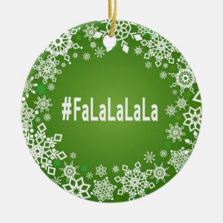 Ornamento del #FaLaLaLaLa Adorno Navideño Redondo De Cerámica