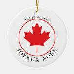 Ornamento del navidad de Montreal 2014 (Joyeux Adorno Para Reyes