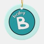 """Ornamento personalizado del """"bebé B"""" para los múlt Adorno Para Reyes"""