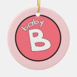 """Ornamento personalizado del """"bebé B"""" para los múlt Ornamento De Navidad"""