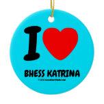 i [Love heart]  bhess katrina i [Love heart]  bhess katrina Ornaments