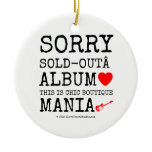 sorry sold-out album [Love heart]  this is chic boutique mania [Electric guitar]   sorry sold-out album [Love heart]  this is chic boutique mania [Electric guitar]   Ornaments