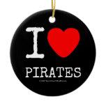 i [Love heart]  pirates i [Love heart]  pirates Ornaments