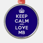 [Crown] keep calm and love mb  Ornaments