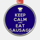 [Chef hat] keep calm and eat sausage  Ornaments