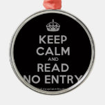 [Crown] keep calm and read no entry  Ornaments