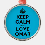 [Crown] keep calm and love omar  Ornaments