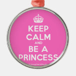 [Crown] keep calm and be a princess  Ornaments