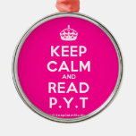 [Crown] keep calm and read p.y.t  Ornaments