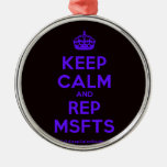 [Crown] keep calm and rep msfts  Ornaments