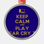 [Computer] keep calm and play far cry 3  Ornaments