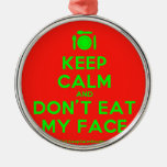 [Cutlery and plate] keep calm and don't eat my face  Ornaments