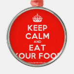[Crown] keep calm and eat your food  Ornaments