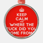 [Crown] keep calm and where the fuck did you come from?!  Ornaments
