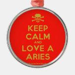 [Skull crossed bones] keep calm and love a aries  Ornaments