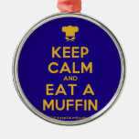 [Chef hat] keep calm and eat a muffin  Ornaments