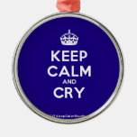 [Crown] keep calm and cry  Ornaments