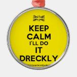 [UK Flag] keep calm i'll do it dreckly  Ornaments