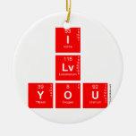 I Lv you  Ornaments