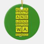 keep calm and love Retha wa Bongz  Ornaments