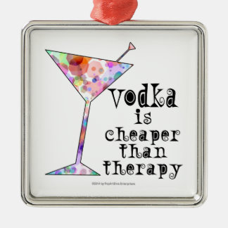 ORNAMENTS, VODKA IS CHEAPER THAN THERAPY SQUARE METAL CHRISTMAS ORNAMENT