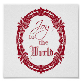 Ornate Oval Joy to the World Poster