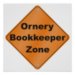 Ornery Bookkeeper Zone Poster
